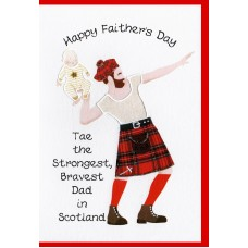 Fathers Day Card 'Strongest Bravest Dad in Scotland' WWFD07