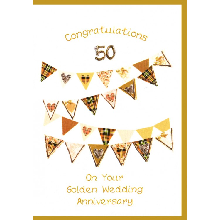Golden Wedding Anniversary.Scottish Golden Wedding Anniversary Hearts Bunting Card Wwwe18