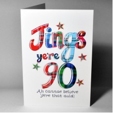 Scottish Birthday Card 90 Jings WWBJ90