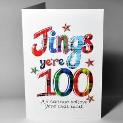 Scottish Birthday Card 100 Jings WWBJ100