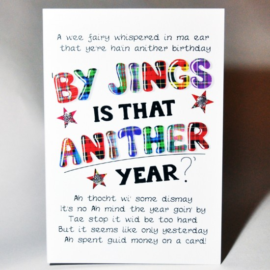 Birthday 'Jings, Is That Anither Year?' Card WWBD127