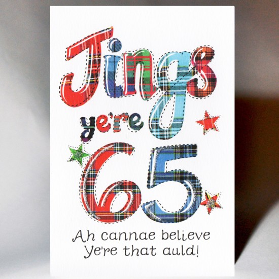 Scottish Birthday Card 65 Jings WWBJ65