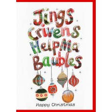 Christmas Jings Crivens Help Ma Baubles Card WWXM06