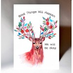 'Good Things Will Happen' Stag Card WWJB09